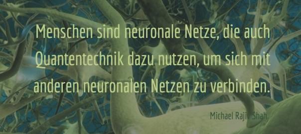 Zitate_Menschen-und-neuronale-Netze_MichaelRajivShah