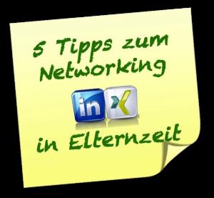 5_Networking_Tipps_in_der_Elternzeit