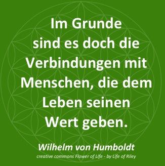 Wertschaetzung_Im_Grunde_sind_es_doch_die_Verbindungen_mit_Menschen_die_dem_Leben_seinen_Wert_geben_Zitat_Wilhelm_von_Humboldt